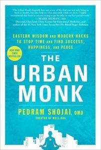 The Urban Monk by Pedram Shojai, OMD